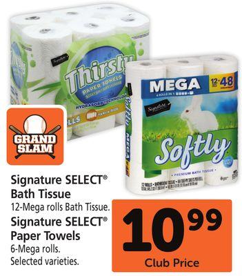 Signature SELECT® Bath Tissue 12-Mega rolls Bath Tissue. Signature SELECT® Paper Towels 6-Mega rolls.