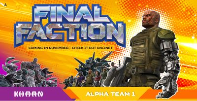 Final Faction ™ Action Figures or Accessories