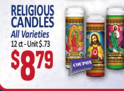 RELIGIOUS CANDLES FOSTOOE 001001 tothee All Varieties 12 -Unit$.73 $879 COUPON