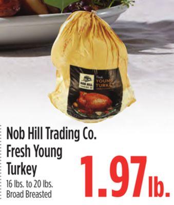 Nob Hill Trading Co. Fresh Young Turkey