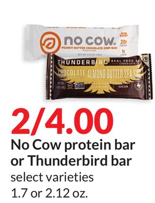 Cow protein bar or Thunderbird bar