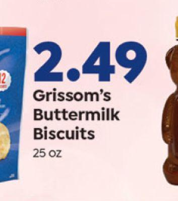 2.49 2 Grissom's Buttermilk Biscuits 25 OZ